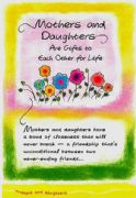 Mothers and Daughters Are Gifts To Each Other Card